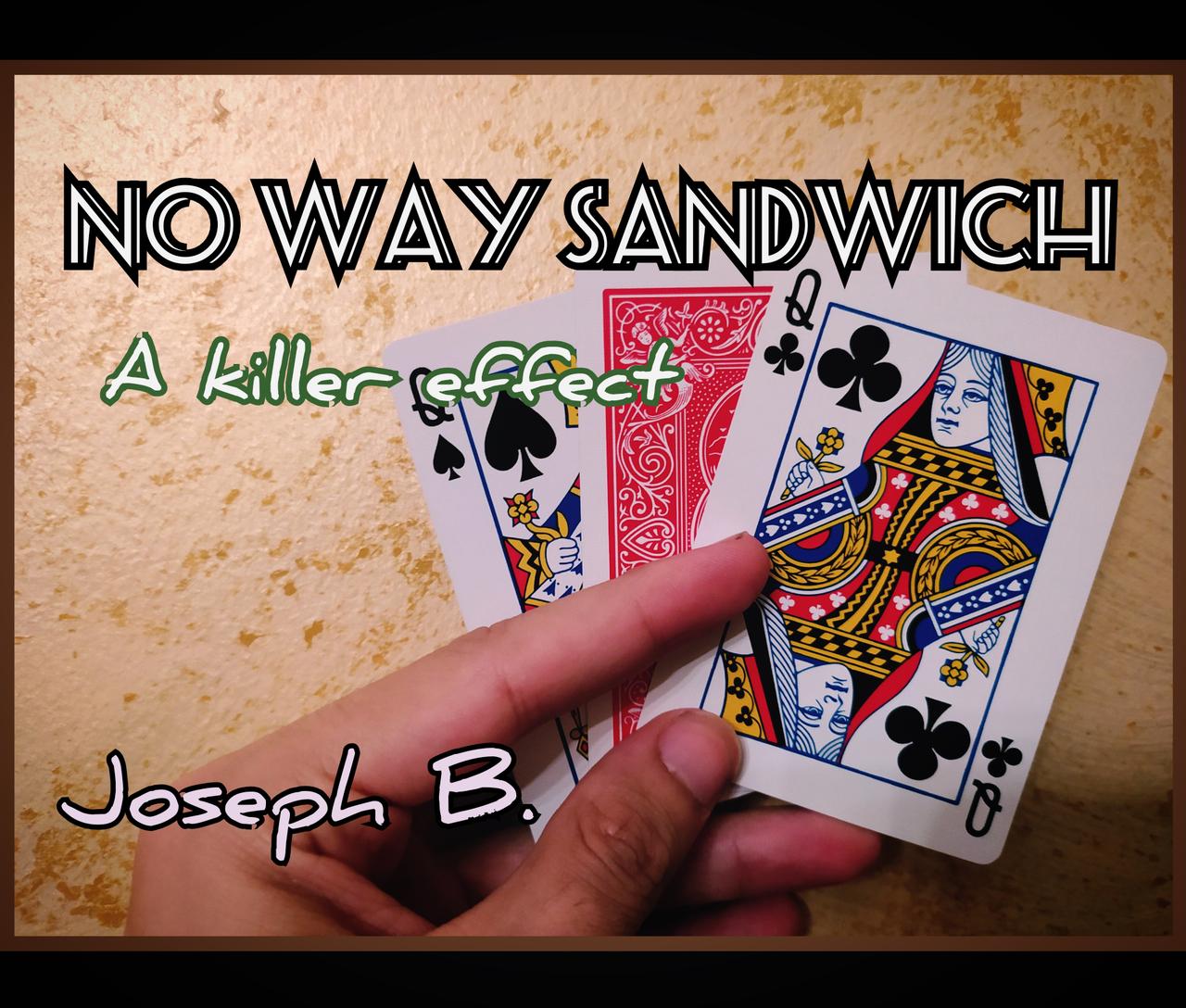 joseph b  no way sandwich  on magic land